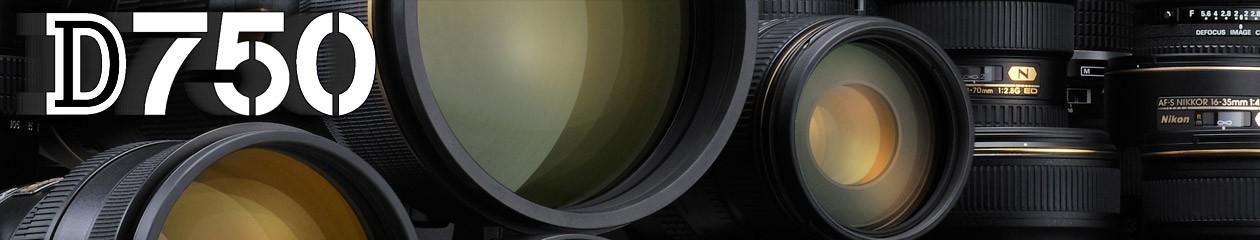 Nikon D750 Recommended Lenses | Nikon D750 FX full frame